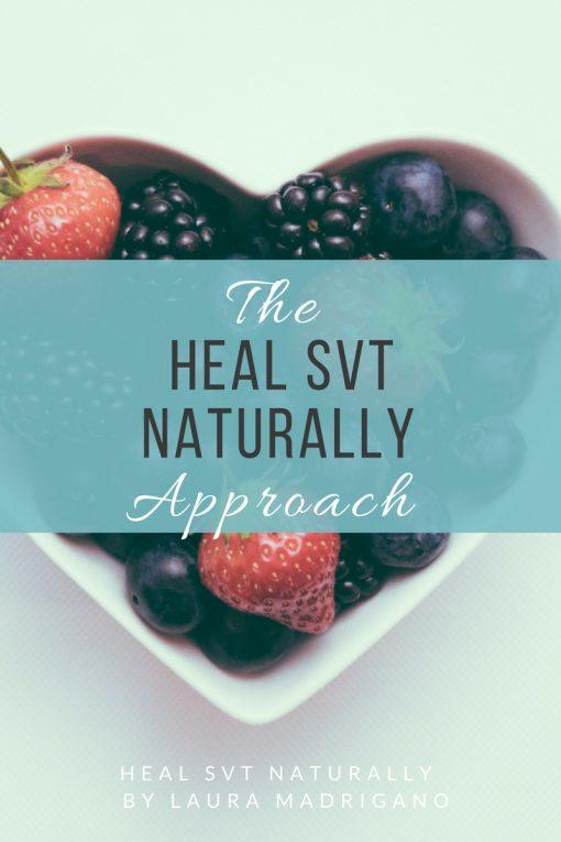 Heal SVT Naturally Approach