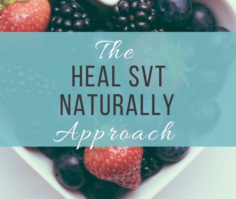The Heal SVT Naturally Approach E-guide is Here!