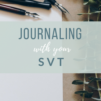 Journaling with your SVT