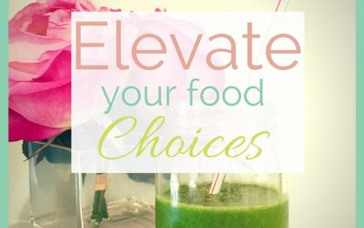 Elevate your Food Choices for SVT