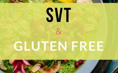 SVT & Gluten Free E-guide Sneak Peek