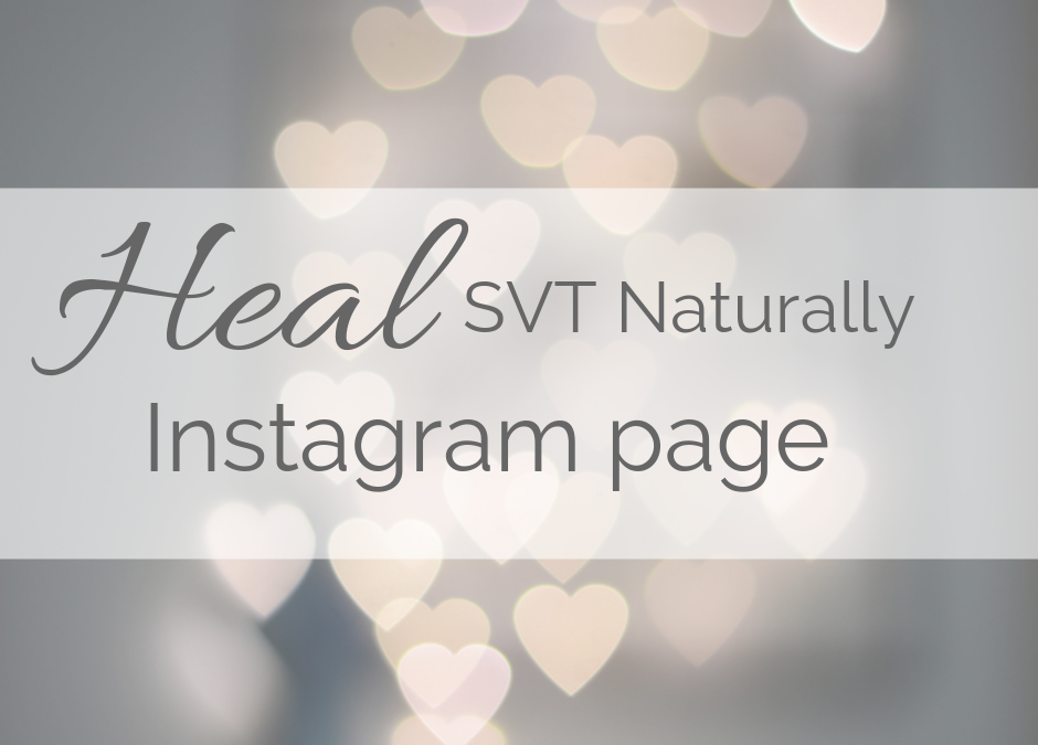 Heal SVT Naturally Instagram Page