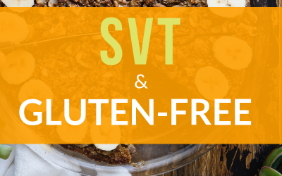 SVT and Gluten Free: My newest Heal SVT Naturally Self-Empowerment E-guide