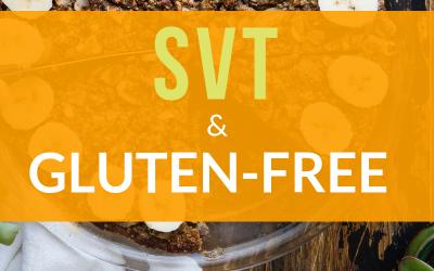 SVT and Gluten Free E-guide